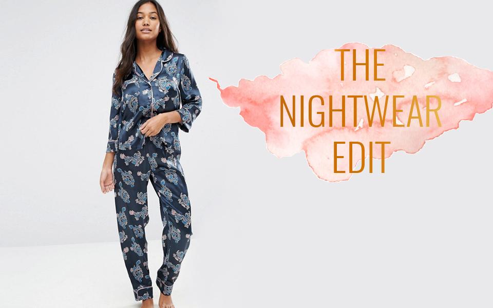 nightwear edit